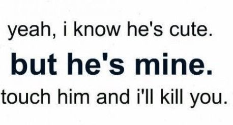 he's-mine-love-quotes-for-him