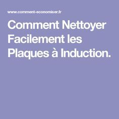 1000 ideas about comment nettoyer on pinterest cleanser white vinegar and - Nettoyer plaque induction ...