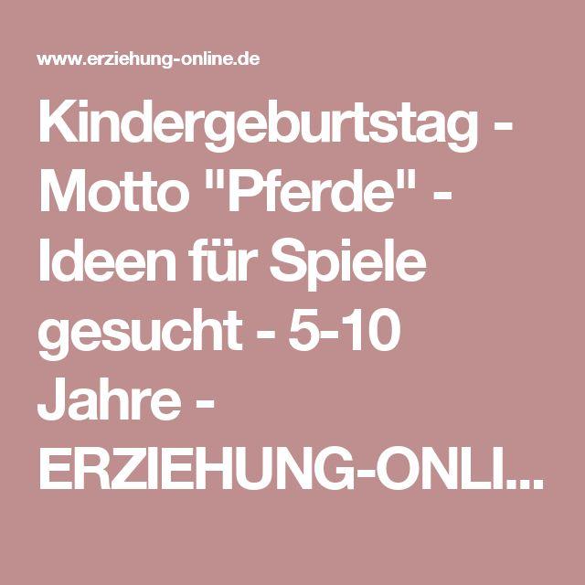 """Kindergeburtstag - Motto """"Pferde"""" - Ideen für Spiele gesucht - 5-10 Jahre - ERZIEHUNG-ONLINE - Forum"""