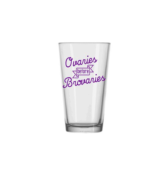 Show your lady solidarity on a pint glass!  Each decal is made from five-year industrial grade vinyl.    #ovariesbeforebrovaries #uterusesbeforeduderuses #uterus #galentine #lady #girlfriendgifts #bff #bestfriends #besties #galpals #ladygifts #pintglass #beer #christmasgifts #ladyparts #ladypants