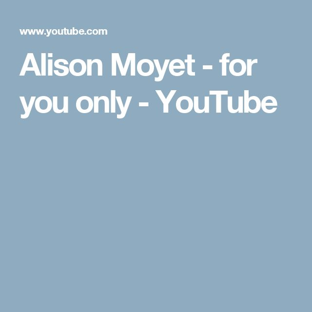 Alison Moyet - for you only - YouTube