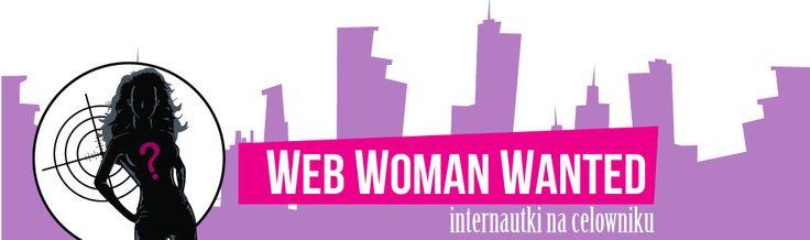 "raport z badań ""Web Woman Wanted 2013″"
