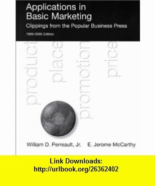 Applications In Basic Marketing (9780075610298) William D. Perreault, E. Jerome McCarthy, Jr., William Perreault , ISBN-10: 0075610299  , ISBN-13: 978-0075610298 ,  , tutorials , pdf , ebook , torrent , downloads , rapidshare , filesonic , hotfile , megaupload , fileserve