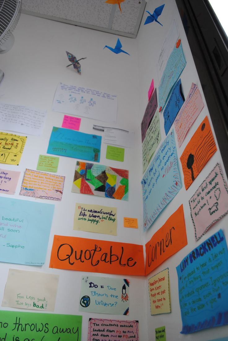 Quotable corner in English classroom, some from students and some from books.