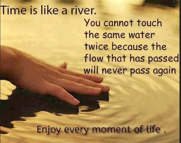 Time Is Like A River Quote: 111 Best Best Quotes & Funnies Images On Pinterest