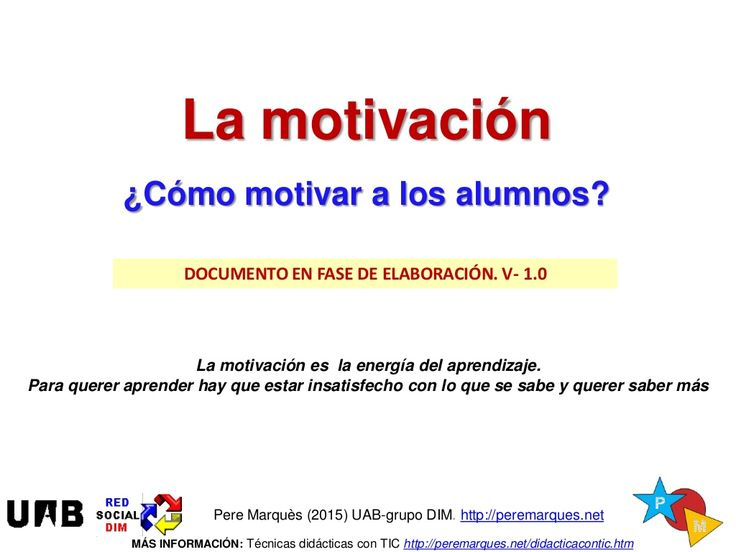 Motivacion: ¿cómo motivar a los alumnos? v-1.0 by Pere Marquès via slideshare