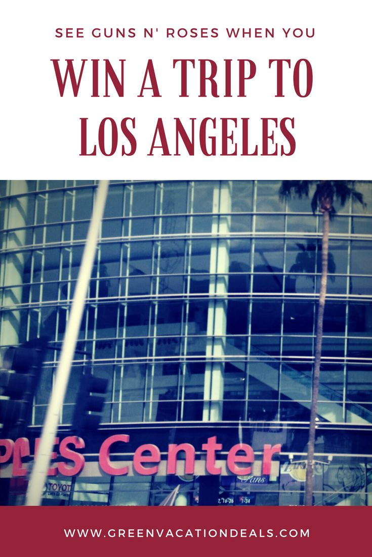 Los angeles travel sweepstakes win a trip to los angeles tickets to see guns
