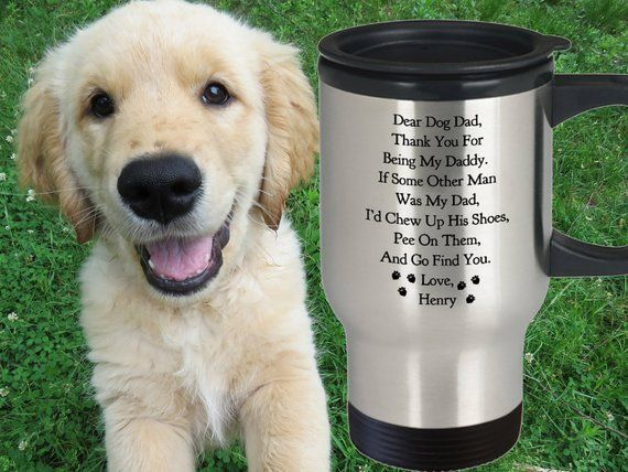 3c15e35d03c DEAR DOG DAD Travel Mug Personalized Dog Dad Mug Funny Fathers Day Gift  From the Dog Tumbler Custom Dog Dad Gift for Him Dog Lover Gift