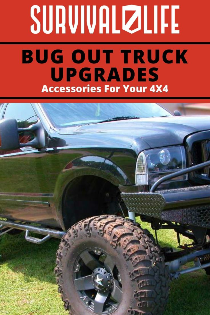 Bug Out Truck Upgrades Accessories For Your 4x4 Survival Life Trucks Survival Survival Prepping Gear