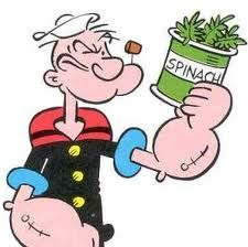 """""""I'm strong to the finish cause I eat me spinach. I'm Popeye the sailor man""""  toot, toot"""