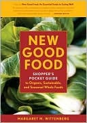 New Good Food Revised: Essential Ingredients for Cooking and Eating Well: Good Food, Pockets Guide, Food Products, Guide Packs, Food Bible, Whole Food, Food Pockets, Natural Food, Shopper Pockets