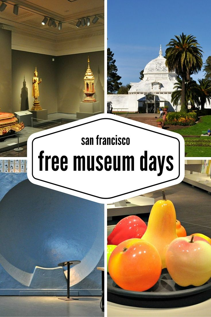 Find out which days you can visit renowned SF museums for FREE!