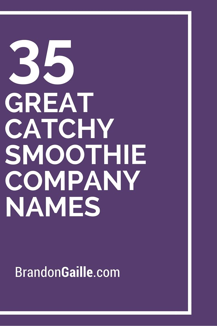 35 Great Catchy Smoothie Company Names