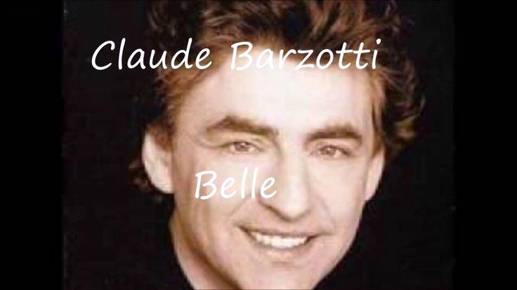 Claude Barzotti -  Belle ( paroles )