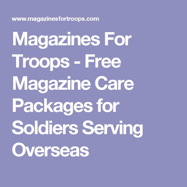 Magazines For Troops - Free Magazine Care Packages for Soldiers Serving Overseas