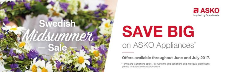 SAVE on our SWEDISH MIDSUMMER SALE on ASKO Cooking Appliances - Ovens, Cooktops, Rangehood, Refrigerators & Cooking Accessories and also on Dishwashers, Washers & Dryers*