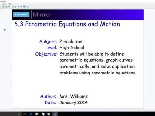 6.3 Parametric Equations and Motion - Day 2