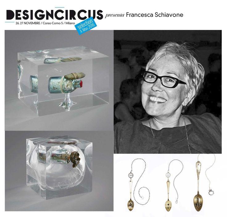 DESIGNCIRCUS presenta FRANCESCA SCHIAVONI Un passato da Art Director per le più grandi agenzie italiane e internazionali, Francesca Schiavoni si dedica oggi alla sua passione per l'arte. Le sue sono opere uniche in resina, in vetro, in metacrilato. Sono sculture, bottiglie di vetro, cucchiai d'argento. Venite a conoscerla a DesignCircus, il 26 e il 27 novembre, in corso Como 5!