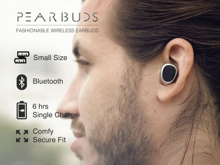 Pearbuds - The World's Smallest Stereo Cordless Earbuds - On Kickstarter.