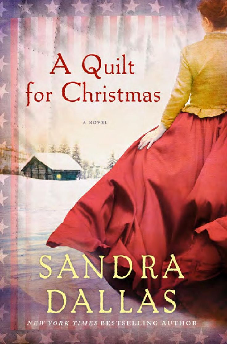 A Quilt For Christmas, By Sandra Dallas (excerpt) From The New York Times