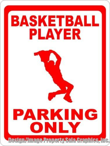 Basketball player #parking only sign.size #choice. fun gift for players & #coache,  View more on the LINK: 	http://www.zeppy.io/product/gb/2/122064285097/