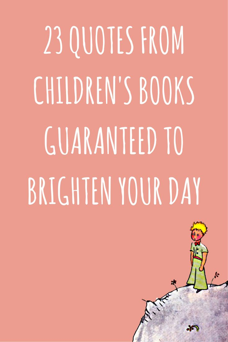 Pin these quotes for later - 23 children's books quotes for adults