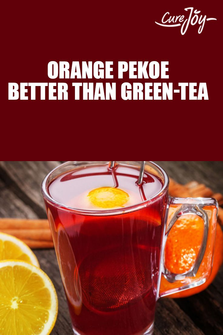 Orange Pekoe: Better Than Green Tea?