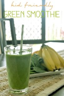 Kid Friendly Green Smoothie » The Organised Housewife