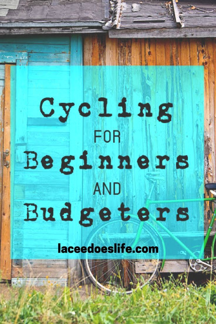 Cycling for Beginners | Budget Tips | Gear | Active Lifestyle