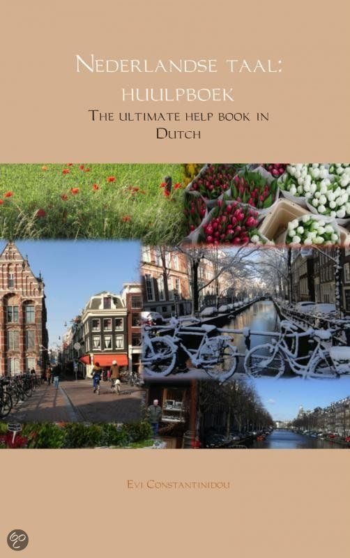 LEARN DUTCH NOW WITH THE HELP OF THIS E-BOOK <3