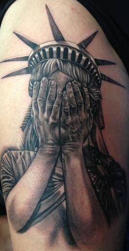 "Statue of Liberty Crying Tattoo done by Max Egy at Bohemian Tattoo Club.  ""Give me your tired, your poor, Your huddled masses yearning to breathe free, The wretched refuse of your teeming shore. Send these, the homeless, tempest-tost to me, I lift my lamp beside the golden door!"""