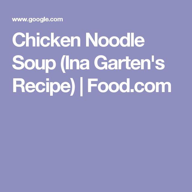 Chicken Noodle Soup (Ina Garten's Recipe) | Food.com