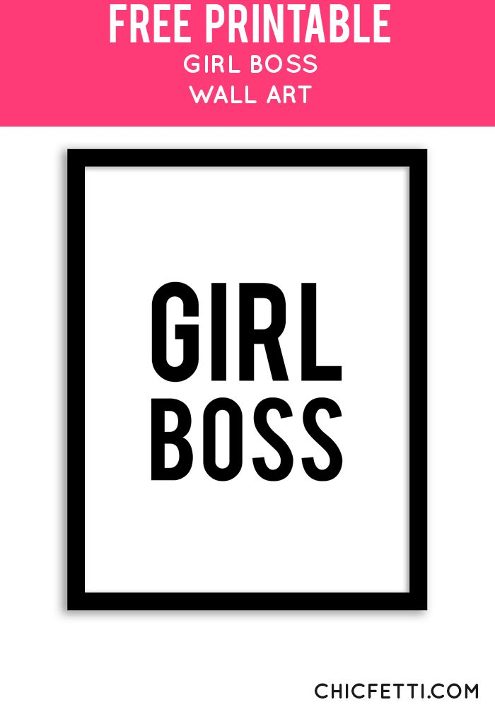 Free Printable Girl Boss Art from @chicfetti - easy wall art DIY
