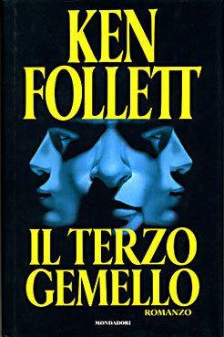 Il terzo gemello - Ken Follett