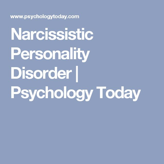 Narcissistic Personality Disorder   Psychology Today