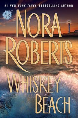 Whiskey Beach by Nora Roberts - another good novel I enjoyed.