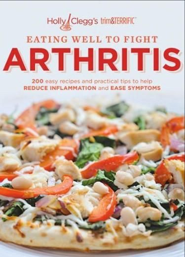 Anti inflammatory diet for arthritis diet with 30 minute easy recipes highlights diabetic, gluten-free recipes for National Arthritis Month