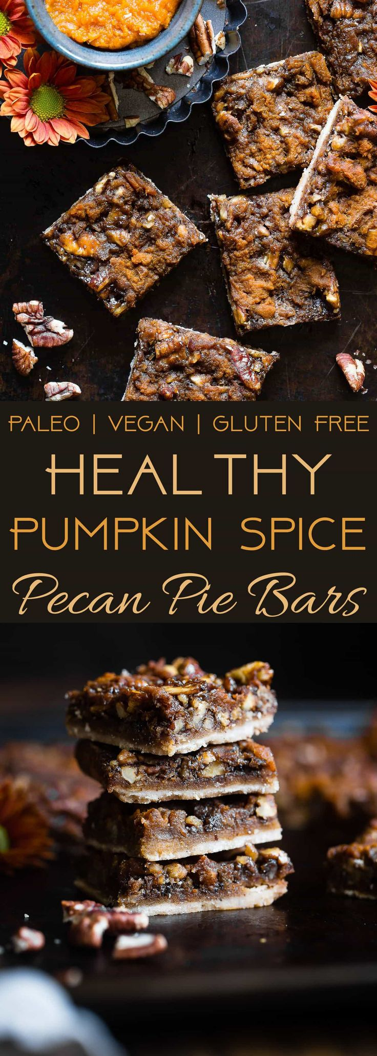 Pumpkin Spice Vegan Pecan Pie Bars - These easy, healthy pecan pie bars are only 8 ingredients and have a pumpkin spice spin! A gluten/grain/dairy/egg free dessert for Thanksgiving that's paleo friendly! | Foodfaithfitness.com | @FoodFaithFit |
