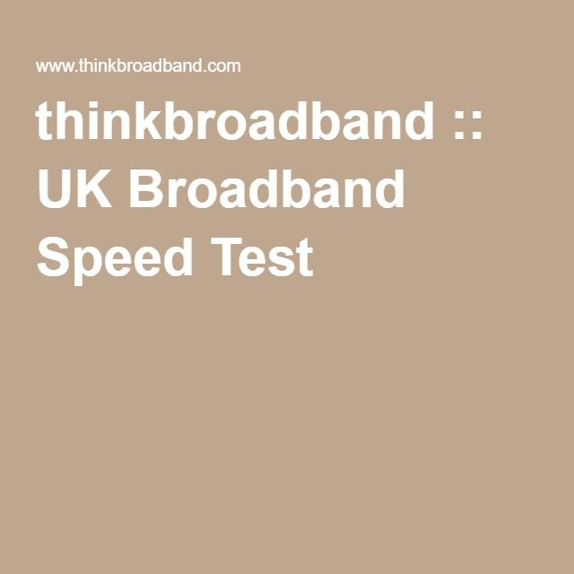 thinkbroadband :: UK Broadband Speed Test