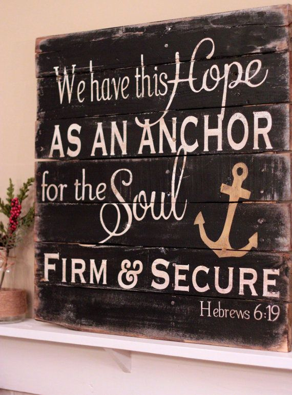 Hebrews 6:19 on reclaimed pallet wood board. Size:  Item measures 20x24    Colors:  The background is distressed black.  Lettering is antique white