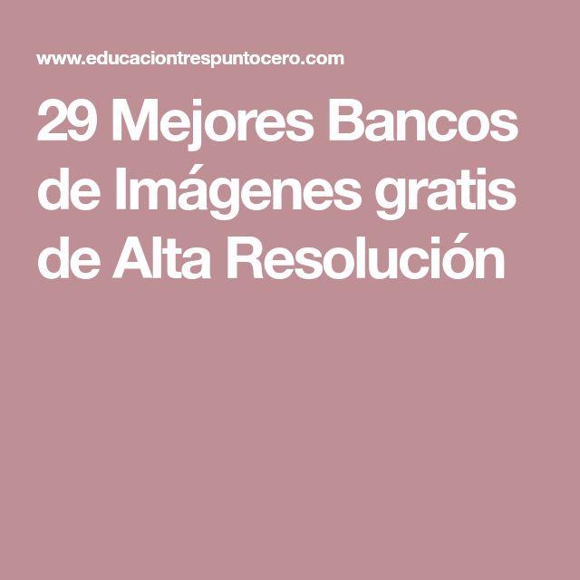 29 Mejores Bancos de Imágenes gratis de Alta Resolución