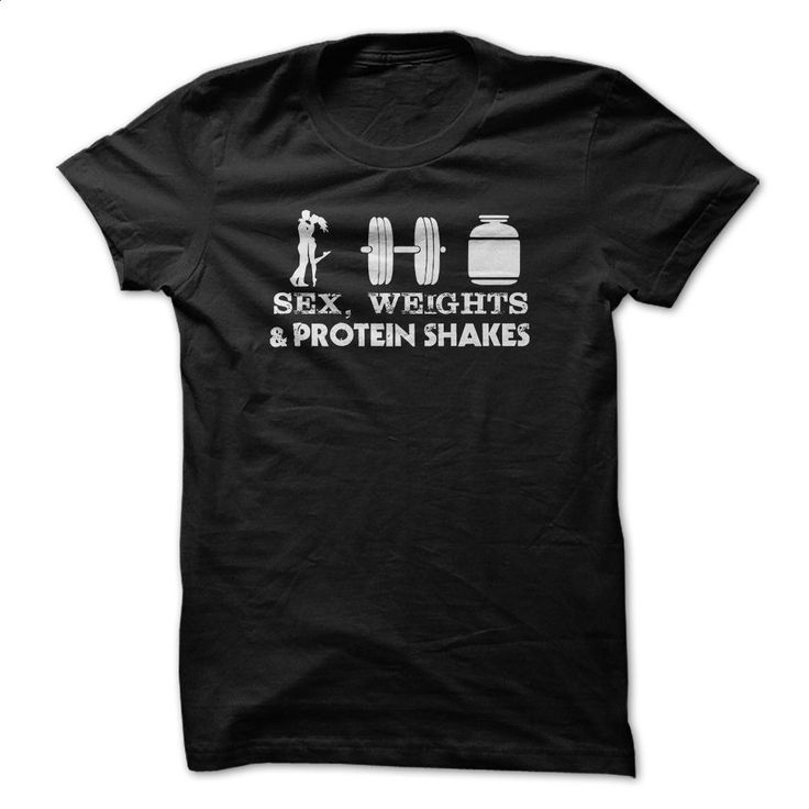 Sex, weights and protein milkshakes T Shirts, Hoodies, Sweatshirts - #custom hoodies #designer hoodies. PURCHASE NOW => https://www.sunfrog.com/Fitness/Sex-weights-and-protein-milkshakes.html?60505