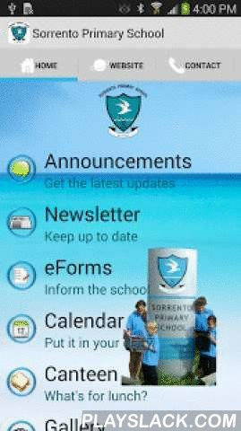 Sorrento Primary School  Android App - playslack.com , This app is for the community of Sorrento Primary School in Western Australia. It allows easy access to often sought information such as the latest newsletter, calendar and contacts. The school can keep parents up to date via push notifications and the kids can see what they are up to on the gallery.