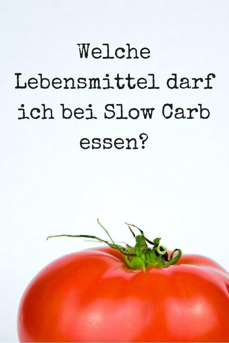 Welche Lebensmittel darf ich bei Slow Carb essen?