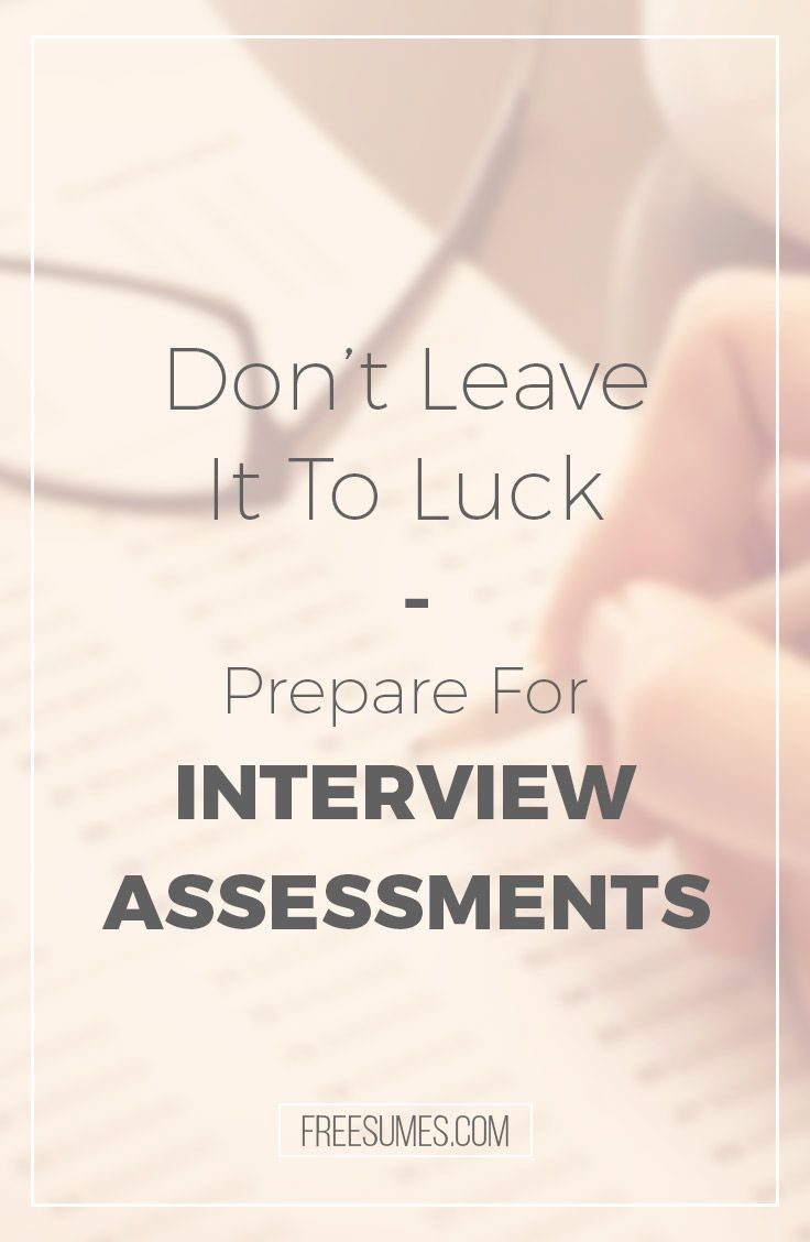 best ideas about prepare for interview interview don t leave it to luck prepare for interview assessments today