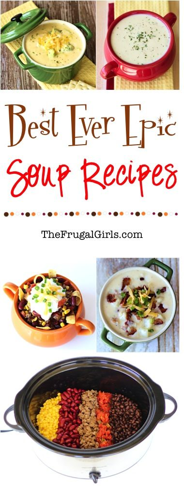 Best Soup Recipes! ~ from TheFrugalGirls.com - these epic Soup Recipes are bursting with flavor and the perfect hearty meal for a chilly evening! #crockpot #recipe #thefrugalgirls