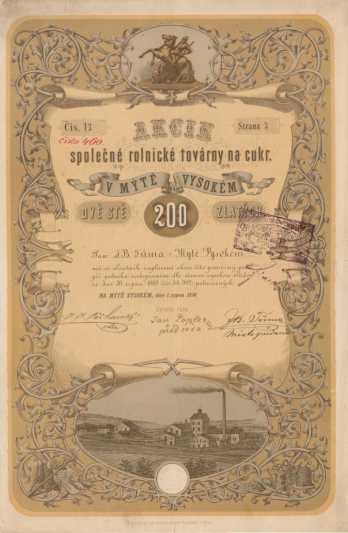 Společná rolnická továrna na cukr v Mýtě Vysokém (Landwirtschaftliche Zuckerfabriks in Hohenmauth). Akcie na 200 Zlatých. Vysoké Mýto, 1870.