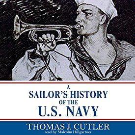 """Another must-listen from my #AudibleApp: """"A Sailor's History of the U.S. Navy"""" by Thomas J. Cutler, narrated by Malcolm Hillgartner."""