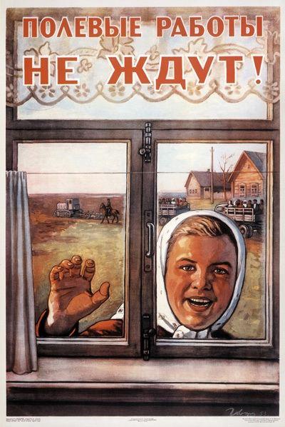 Soviet propaganda poster - all to field work!