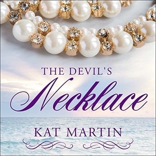 "Another must-listen from my #AudibleApp: ""The Devil's Necklace"" by Kat Martin, narrated by Henrietta Meire."